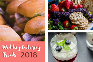 Wedding Catering Trends for 2018